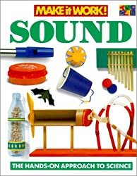 Sound (Make It Work! Science (Hardcover Twocan))