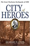 City of Heroes, Richard N. Cote, 1929175469