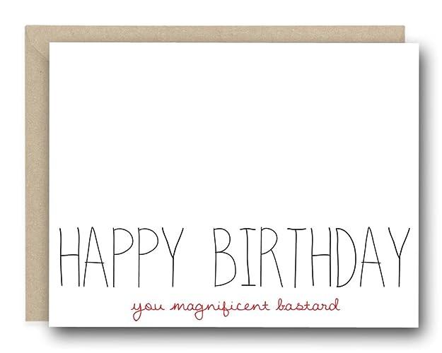 Amazon Birthday Card Happy Birthday You Magnificent Bastard