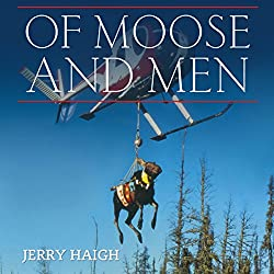 Of Moose and Men