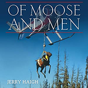 Of Moose and Men Audiobook