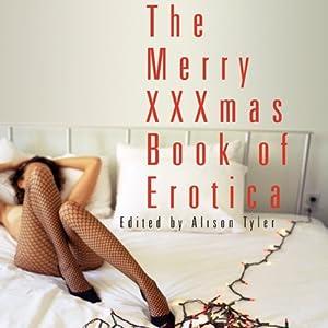 Merry XXXmas Book of Erotica Audiobook