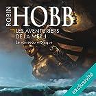 Le vaisseau magique: Les aventuriers de la mer 1 | Livre audio Auteur(s) : Robin Hobb Narrateur(s) : Vincent de Boüard