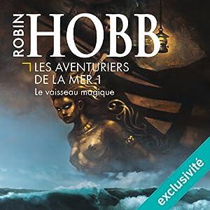 Le vaisseau magique (Les aventuriers de la mer 1) Audiobook