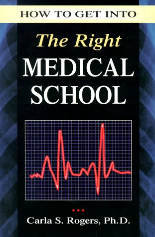 How to Get into the Right Medical School