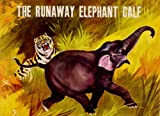 img - for Runaway Elephant Calf book / textbook / text book