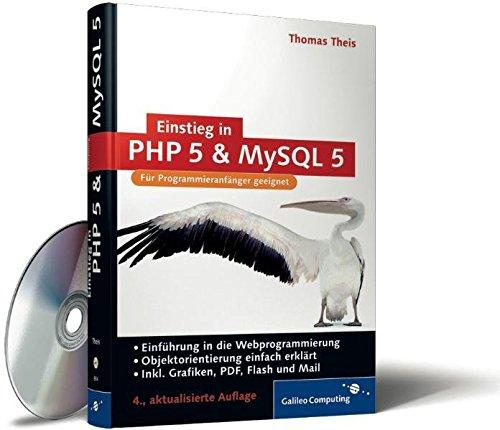 Einstieg in PHP 5 und MySQL 5: Für Einsteiger in die Webprogrammierung (Galileo Computing) Gebundenes Buch – 28. September 2006 Thomas Theis 3898428540 MAK_VRG_9783898428545 Programmiersprachen