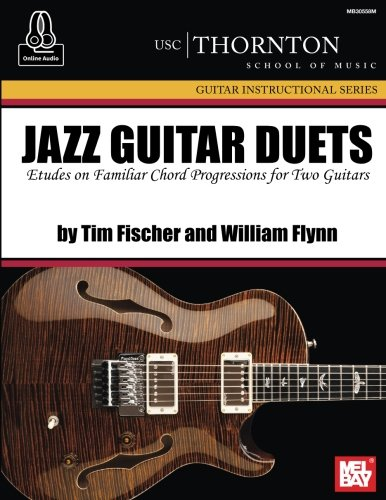 (Jazz Guitar Duets (USC): Etudes and Familiar Chord Progressions for Two Guitars)