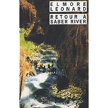RETOUR À SABER RIVER