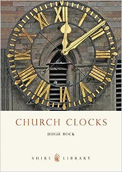 Church Clocks (Shire Library)