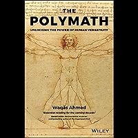 The Polymath: Unlocking the Power of Human Versatility