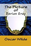 The Picture of Dorian Gray, Oscar Wilde, 1449918107