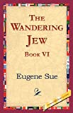 The Wandering Jew, Book VI, Eugene Sue, 1421823756