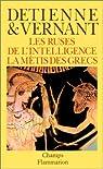 Les ruses de l'intelligence - La mètis des Grecs par Detienne