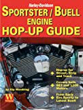 Harley-Davidson Sportster/Buell Engine Hop-Up Guide, Kip Woodring, 192913309X