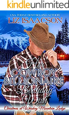 Her Cowboy Billionaire Birthday Wish: A Hammond Brothers Novel (Christmas in Coral Canyon Book 9)