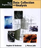 Basic Engineering Data Collection and Analysis 1st Edition