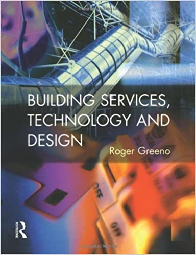 Book Building Services, Technology and Design (Chartered Institute of Building) by Roger Greeno (1997-06-20)