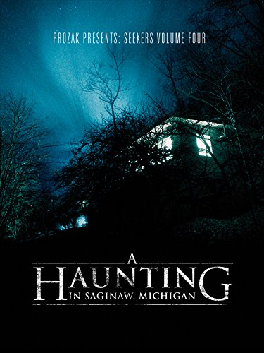A Haunting in Saginaw, Michigan -