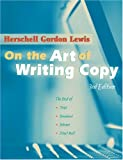 On the Art of Writing Copy: Third Edition
