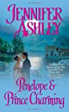 Penelope and Prince Charming (Leisure Historical Romance) (Leisure Historical Romance)