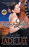 No Place for a Lady (the Regency Rags to Riches Series, Book 1)