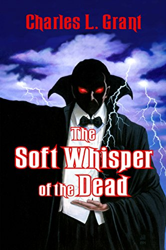 The Soft Whisper of the Dead (The Universe of Horror Trilogy Book 1)