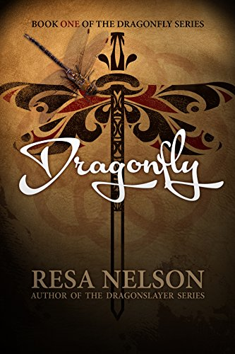 Dragonfly Book One Of The Series By Nelson Resa