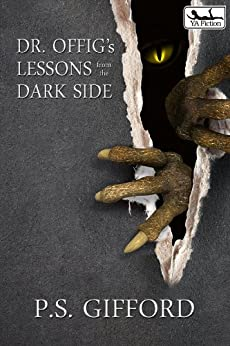 Dr. Offig's Lessons from the Dark Side by [Gifford, P.S.]