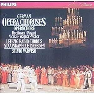 German Opera Choruses (Beethoven, Mozart, Nicolai, Wagner, Weber)