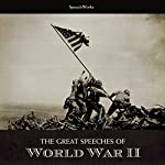 The Great Speeches of World War II |  SpeechWorks