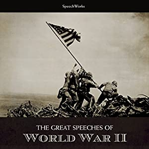 The Great Speeches of World War II Speech