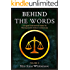 Behind The Words: A Logical and Satirical Guide to the Impossible Defense of Jodi Arias Volume II