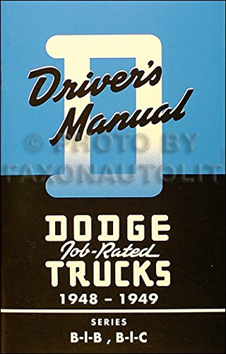 1948-1949 Dodge B-1 Pickup Truck Reprint Owner's Manual