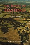 The Battle of Hastings: Sources and Interpretations (1) (Warfare in History)