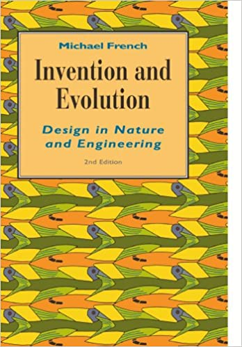 Invention and Evolution: Design in Nature and Engineering