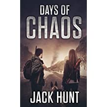 Days of Chaos: A Post-Apocalyptic EMP Survival Thriller (EMP Survival Series Book 2)