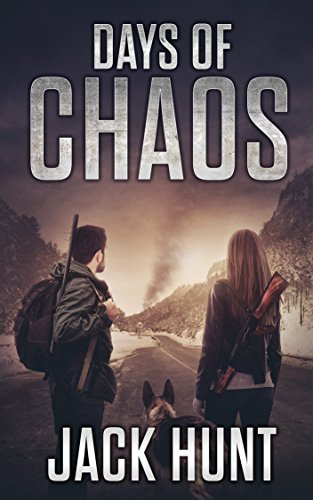 Days of Chaos: A Post-Apocalyptic EMP Survival Thriller (EMP Survival Series Book 2) cover
