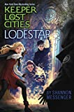 img - for Lodestar (Keeper of the Lost Cities) book / textbook / text book