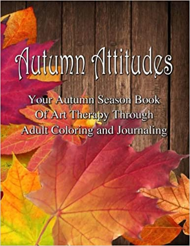 Adult Coloring Journal - Autumn Attitudes