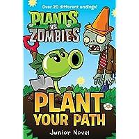 Plant vs. Zombies: Plant Your Path Junior Novel