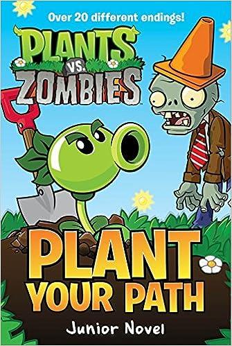 plants vs zombies plant your path junior novel tracey west