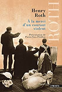 À la merci d'un courant violent par Roth