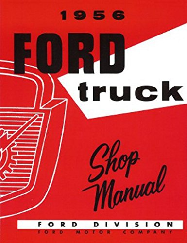 STEP-BY-STEP 1956 FORD PICKUP & TRUCK FACTORY REPAIR SHOP & SERVICE MANUAL - FOR F-100, F-250, F-350, F-500, F-600, F-700, F-750, F-800, F-900, P-350, P-500, B-500, B-600, B-700, B-750, C-500, C-600, C-700, C-750, C-800, C-900 - Ford F-100 Pickup Radiator