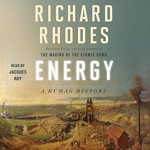 Energy: A Human History by Simon & Schuster Audio