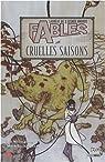 Fables, Tome 6 : Cruelles saisons par Willingham