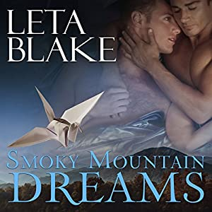 Author Request Audio Book Review: Smoky Mountain Dreams by Leta Blake & John Solo