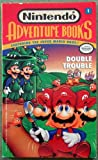The Mario Brothers in Double Trouble, Clyde Bosco, 0671741128