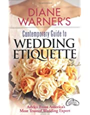 Diane Warners Contemporary Guide To Wedding Etiquette