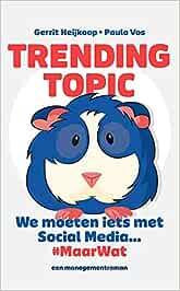Trending Topic: we moeten iets met social media... maarwat